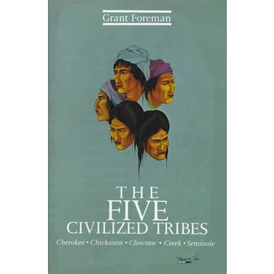 Univ of Oklahoma Pr The Five Civilized Tribes Book