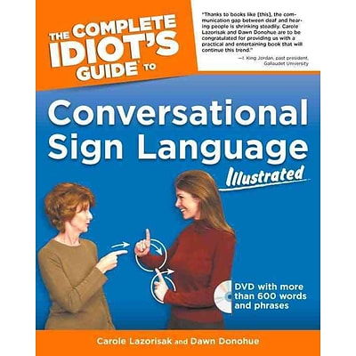 The Complete Idiots Guide To Conversational Sign Language Illustrated