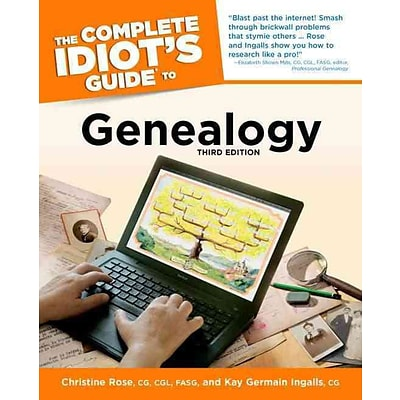 The Complete Idiots Guide to Genealogy