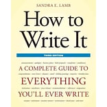 How to Write It: A Complete Guide to Everything Youll Ever Write