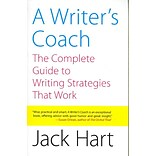 A Writers Coach: The Complete Guide to Writing Strategies That Work