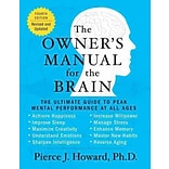 The Owners Manual for the Brain: The Ultimate Guide to Peak Mental Performance at All Ages