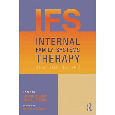 Internal Family Systems Therapy: New Dimensions