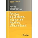 Advances and Challenges in Space-Time Modelling of Natural Events