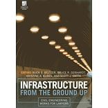 Infrastructure from the Ground Up: Civil Engineering Works for Lawyers