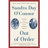 Out of Order: Stories from the History of the Supreme Court (9780812984323)