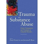 Trauma and Substance Abuse: Causes, Consequences, and Treatment of Comorbid Disorfers