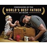 Confessions of the Worlds Best Father