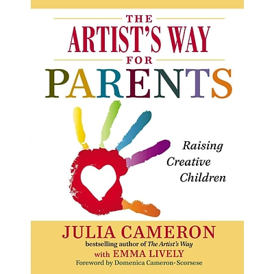 The Artists Way for Parents: Raising Creative Children