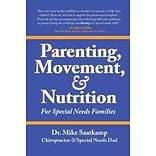 Parenting, Movement, & Nutrition