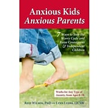 Anxious Kids,Anxious Parents:7 Ways to Stop