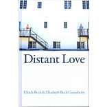 Distant Love: Personal Life in the Global