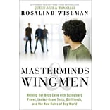 Masterminds & Wingmen: Helping Boys Cope