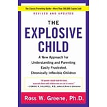 The Explosive Child:Approach for Understand