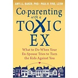 Co-Parenting With a Toxic Ex: What to Do