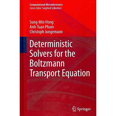 Deterministic Solvers for the Boltzmann Transport Equation