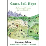 Grass, Soil, Hope: A Journey through Carbon