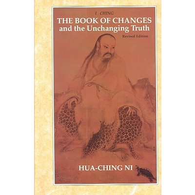 The Book of Changes and the Unchanging Truth / Tien TI Pu I Chih Ching