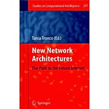 New Network Architectures: The Path
