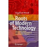 Roots of Modern Technology: An Elegant