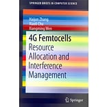 4G Femtocells: Resource Allocation