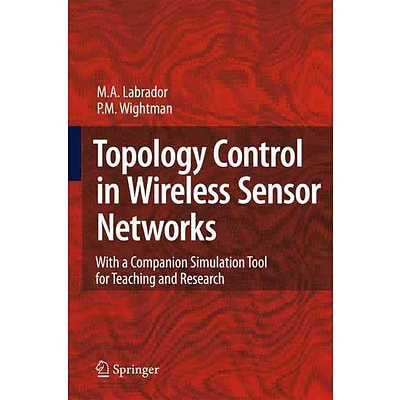 Topology Control in Wireless Sensor Networks: Companion Simulation Tool for Teaching and Research