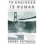 To Engineer Is Human: The Role of Failure