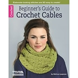Leisure Arts® Beginners Guide to Crochet Cables Book