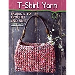 T-Shirt Yarn: Projects to Crochet .. Book