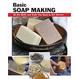 Basic Soap Making: All the Skills .. Book