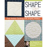 Shape By Shape: Free-motion Quilti.. Book