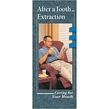 Krames® Dental Brochures; After a Tooth Extraction