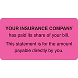 Medical Arts Press® Patient Insurance Labels, Insurance Paid/You Owe, Fluorescent Pink, 1-3/4x3-1/4