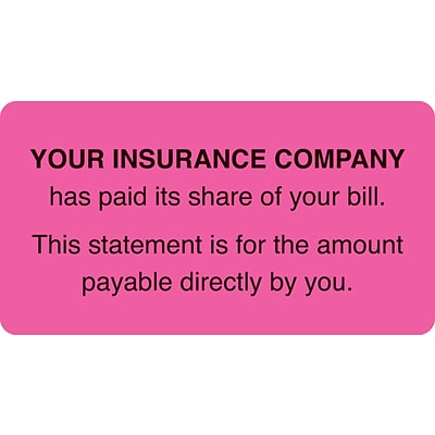 Medical Arts Press® Patient Insurance Labels, Insurance Paid/You Owe, Fluorescent Pink, 1-3/4x3-1/4, 500 Labels