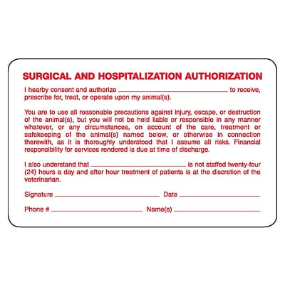 Veterinary Consent/Release Medical Labels, Surgical, White, 2.5 x 4 inch, 100 Labels