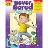 Evan-Moor Educational Publishers Never-Bored Kid Book 2 for Grades K-1 (6308)
