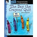 The Day the Crayons Quit: An Instructional Guide for Literature, Paperback (40015)