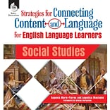 Shell Education Strategies for Connecting Content and Language for English Language Learners in Soci