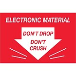 Tape Logic® Labels; Dont Drop Dont Crush - Electronic Material, 2 x 3, Red/White, 500/Roll (DL