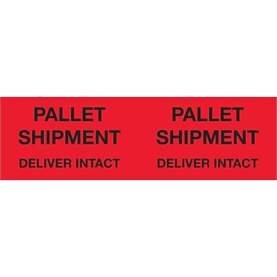 Tape Logic® Labels, Pallet Shipment Deliver Intact, 3 x 10, Fluorescent Red, 500/Roll (DL1330)