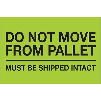 Tape Logic® Labels, Do Not Move From Pallet, 4 x 6, Fluorescent Green, 500/Roll (DL1331)