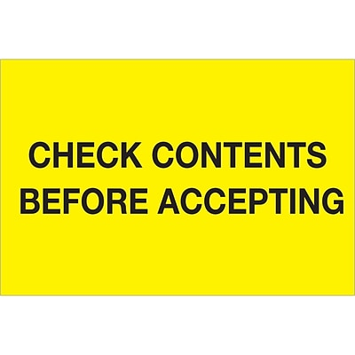 Tape Logic® Labels, Check Contents Before Accepting, 4 x 6, Fluorescent Yellow, 500/Roll (DL1332)
