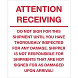 Tape Logic® Labels; Attention Receiving - Do Not Sign For This Shipment, 8 x 10, Red/White, 250/