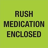 Tape Logic® Labels; Rush - Medication Enclosed, Fluorescent Green, 500/Roll (DL1338)