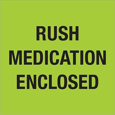 Tape Logic® Labels, Rush - Medication Enclosed, Fluorescent Green, 500/Roll (DL1338)