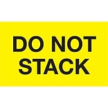 Tape Logic® Labels; Do Not Stack, 3 x 5, Fluorescent Yellow, 500/Roll (DL2346)