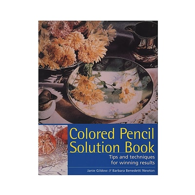 North Light Colored Pencil Solution Book Colored Pencil Solution Book (9781581809190)