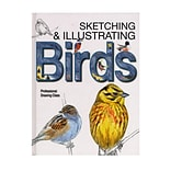 BarronS Sketching  And  Illustrating Birds Each (9780764167911)