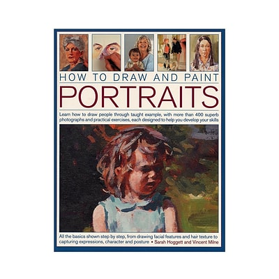 Southwater How To Draw  And  Paint Portraits Each (9781844769537)