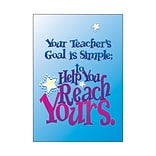 Your teachers goal is simple… Poster